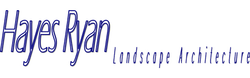 Hayes Ryan Landscape Architect